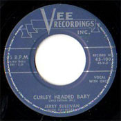 JERRY SULLIVAN - CURLEY HEADED BABY