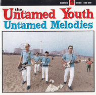 249 UNTAMED YOUTH - UNTAMED MELODIES CD (249)