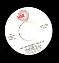 KENT WESTBERRY - MY BABY DON'T ROCK ME