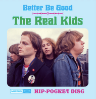 266 REAL KIDS - BETTER BE GOOD HIP POCKET DISC CD (266)