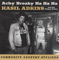 239 HASIL ADKINS & HIS HAPPY GUITAR - ACHY BREAKY HA HA HA CD (239)