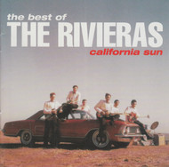 272 THE RIVIERAS - CALIFORNIA SUN: BEST OF THE RIVIERAS CD (272)