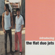 241 FLAT DUO JETS - INTRODUCING THE FLAT DUO JETS CD (241)