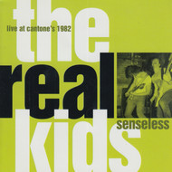 286 THE REAL KIDS - SENSELESS CD (286)