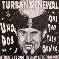 234 TURBAN RENEWAL: A TRIBUTE TO SAM THE SHAM AND THE PHAROAHS CD (234)