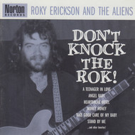 301 ROKY ERICKSON AND THE ALIENS - DON'T KNOCK THE ROK! CD (301)