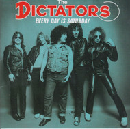 319 DICTATORS - EVERYDAY IS SATURDAY CD (319)