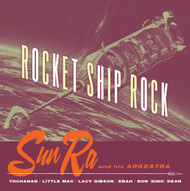 354 SUN RA - ROCKET SHIP ROCK CD (354)