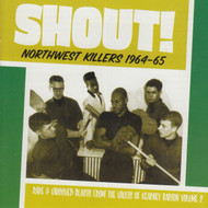 907 V/A - SHOUT! NORTHWEST KILLERS VOL. 2 1964-1965 CD (907)