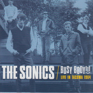 913 SONICS - BUSY BODY!!! LIVE IN TACOMA 1964 CD (913)