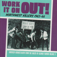 908 V/A - WORK IT ON OUT! NORTHWEST KILLERS VOL. 3 1965-1966 CD (908)