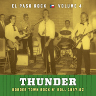 371 VARIOUS ARTISTS - THUNDER: EL PASO ROCK VOLUME FOUR CD (371)