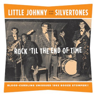 144 LITTLE JOHNNY AND THE SILVERTONES - ROCK 'TIL THE END OF TIME / I'VE GOT A WOMAN (144)