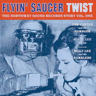 145 FLYIN' SAUCER TWIST: THE NORTHWAY SOUND STORY VOL. 1 (145)
