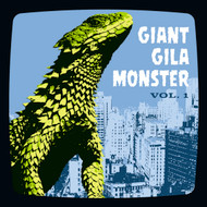 165 GIANT GILA MONSTER VOL. 1 (Various Artists) (165)
