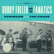163 BOBBY FULLER AND THE FANATICS - STRINGER / THE CHASE (163)