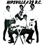 HIPSVILLE 29 B.C.