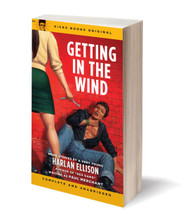 KBS6 GETTING IN THE WIND BY HARLAN ELLISON (SIGNED)