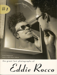 KICKS PHOTO BOOK #1: THE GREAT LOST PHOTOGRAPHS OF EDDIE ROCCO