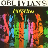 OBLIVIANS - POPULAR FAVORITES LP