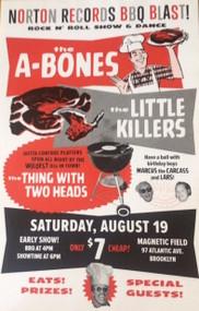 A-BONES / LITTLE KILLERS BBQ POSTER
