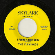 FLAMINGOS - I FOUND A NEW BABY