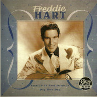 FREDDIE HART - SNATCH IT AND GRAB IT