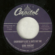 GENE VINCENT - EVERYBODY'S GOT A DATE BUT ME