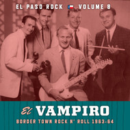 375 VARIOUS ARTISTS - EL VAMPIRO: EL PASO ROCK VOL. 8 (LP) (375)