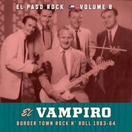 375 VARIOUS ARTISTS - EL VAMPIRO: EL PASO ROCK VOL. 8 (LP) (375)