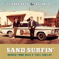 376 VARIOUS ARTISTS - SAND SURFIN': EL PASO ROCK VOL. 9 LP (376)