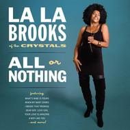 390-1 LA LA BROOKS - ALL OR NOTHING CD (390) - AUTOGRAPHED! – LTD