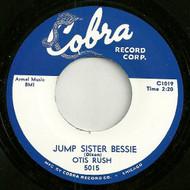OTIS RUSH - JUMP SISTER BESSIE