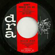 JESSIE MAE - DON'T FREEZE ON ME (DRA)