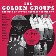 389  GOLDEN GROUPS: BEST OF NORTON RECORDS VOL. 2