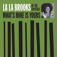 180 LA LA BROOKS - WHAT'S MINE IS YOURS/THE ONE WHO REALLY LOVES YOU (180)