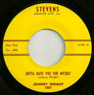 JOHNNY WRIGHT - GOTTA HAVE YOU FOR MYSELF (REPRO)