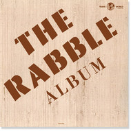 RABBLE - THE RABBLE ALBUM (LP)