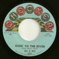 BILL AND WILL - GOIN' TO THE RIVER (REPRO)