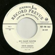 STEVE GIBSON - BIG GAME HUNTER (REPRO)