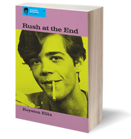 KBB2 RUSH AT THE END BY ROYSTON ELLIS