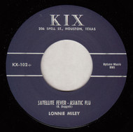LONNIE MILEY - SATELLITE FEVER - ASIATIC FLU