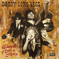 395 DADDY LONG LEGS - BLOOD FROM A STONE CD (395)