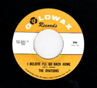THE OVATIONS - I BELIEVE I'LL GO BACK HOME