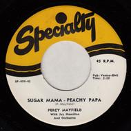 PERCY MAYFIELD - SUGAR MAMA - PEACHY PAPA (REPRO)