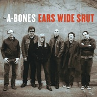393 A-BONES - EARS WIDE SHUT CD (393)
