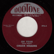CHUCK HIGGINS - OH YEAH (REPRO)