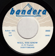 DUSTY BROWN - WELL YOU KNOW (REPRO)
