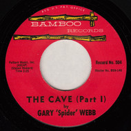 "GARY ""SPIDER"" WEBB - THE CAVE  (REPRO)"