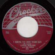 LITTLE WALTER - I HATE TO SEE YOU GO